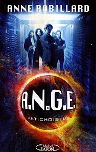 A.N.G.E. Tome 1 : Antichristus