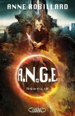 A.N.G.E. Tome 2 : Reptilis