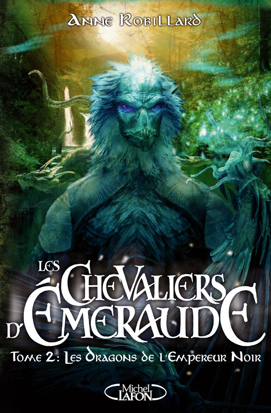 Les chevaliers d'Émeraude – tome 2