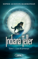 Indiana Teller – tome 1