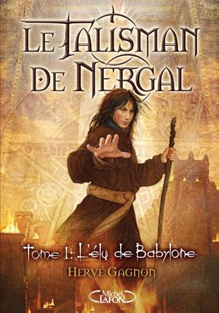 Le talisman de Nergal – Tome 1