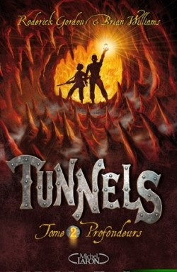 Tunnels – tome 2