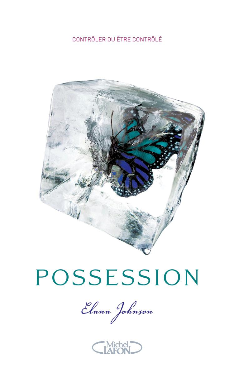 Tome 1 : Possession