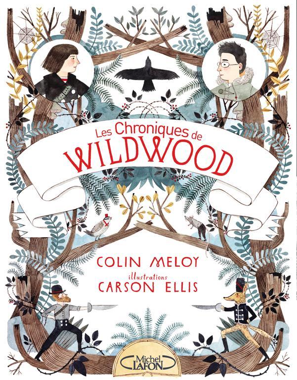 Les Chroniques de Wildwood Livre 1