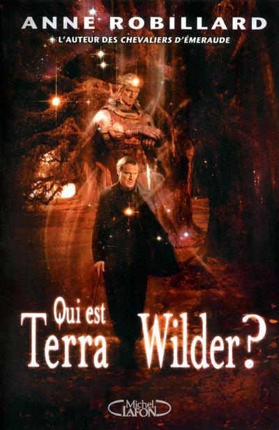 Qui est Terra Wilder ? – tome 1