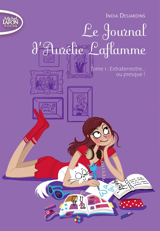 Le journal d'Aurélie Laflamme – tome 1
