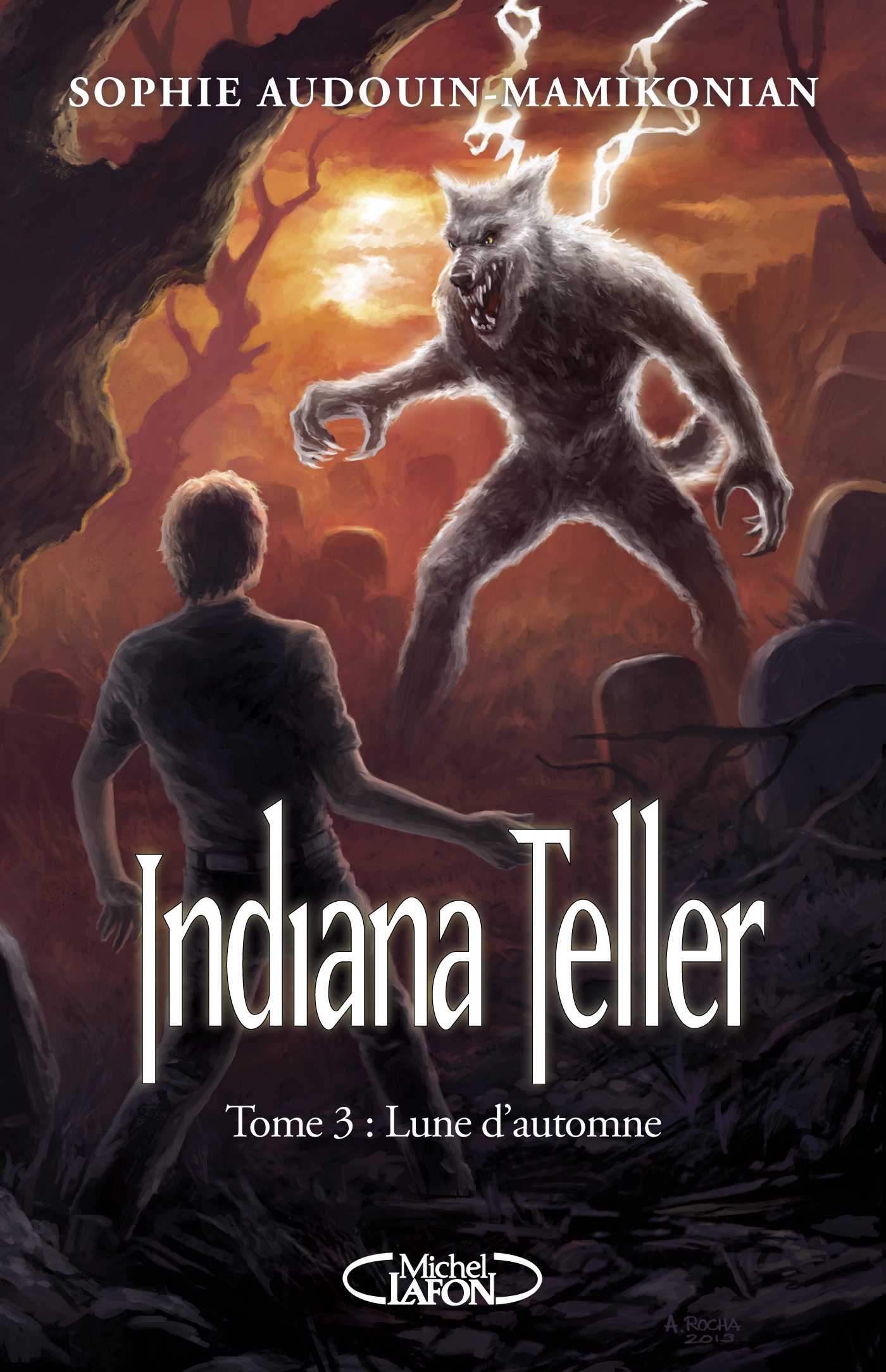 Indiana Teller Tome 3 : Lune d'automne