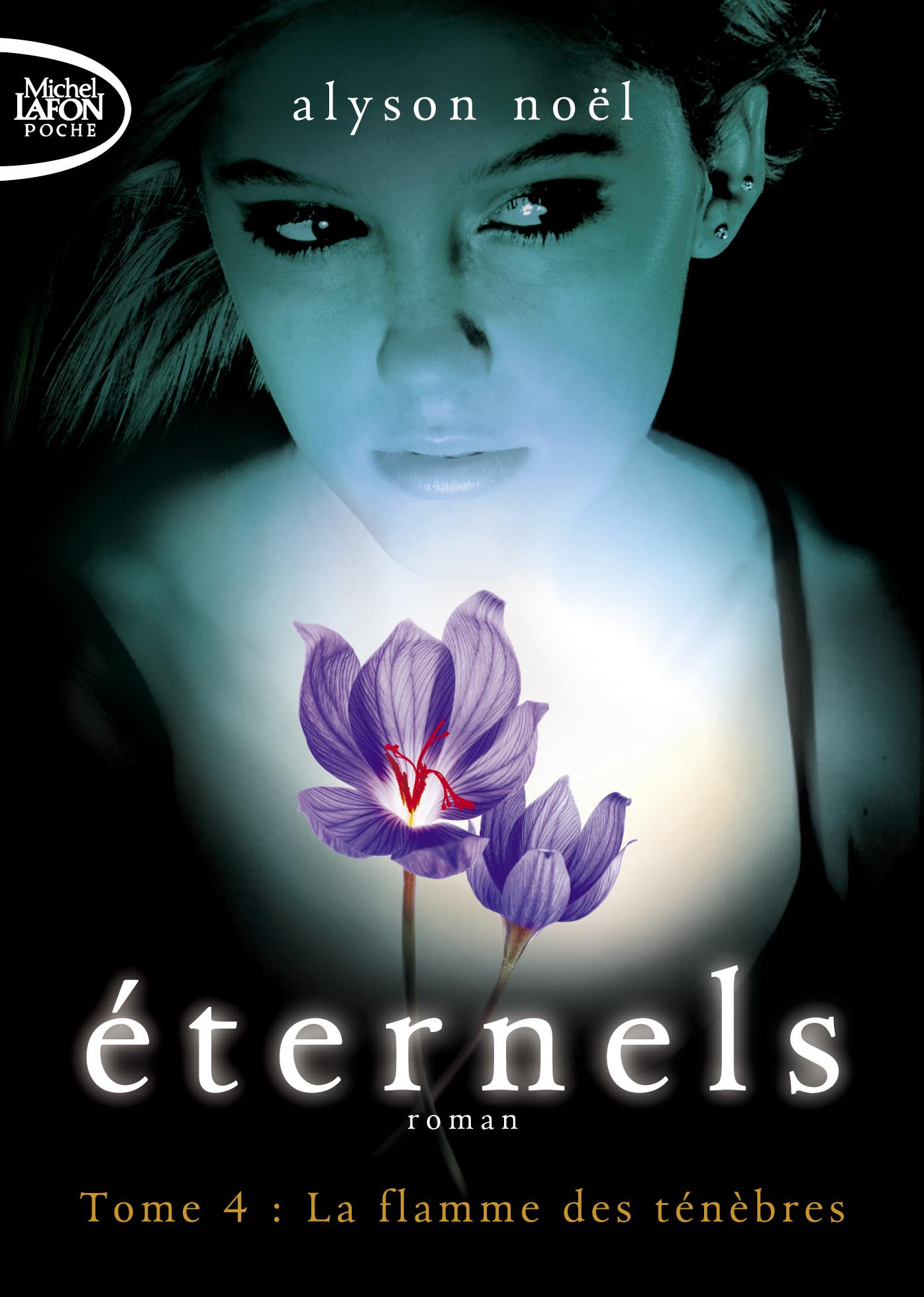 Éternels tome 4 : La Flamme des Ténèbres – Poche