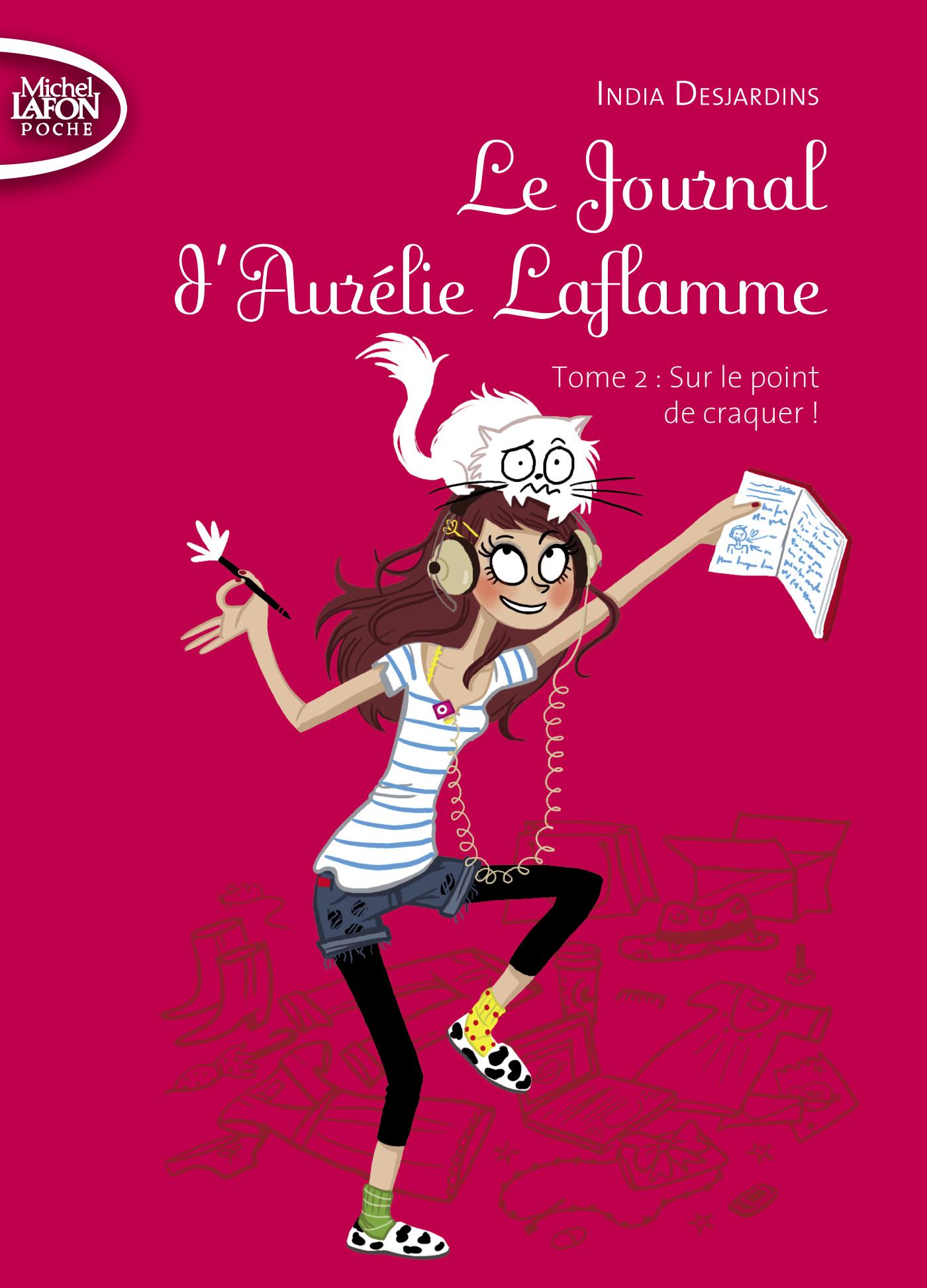 Le journal d'Aurélie Laflamme Tome 2 : Sur le point de craquer ! – POCHE