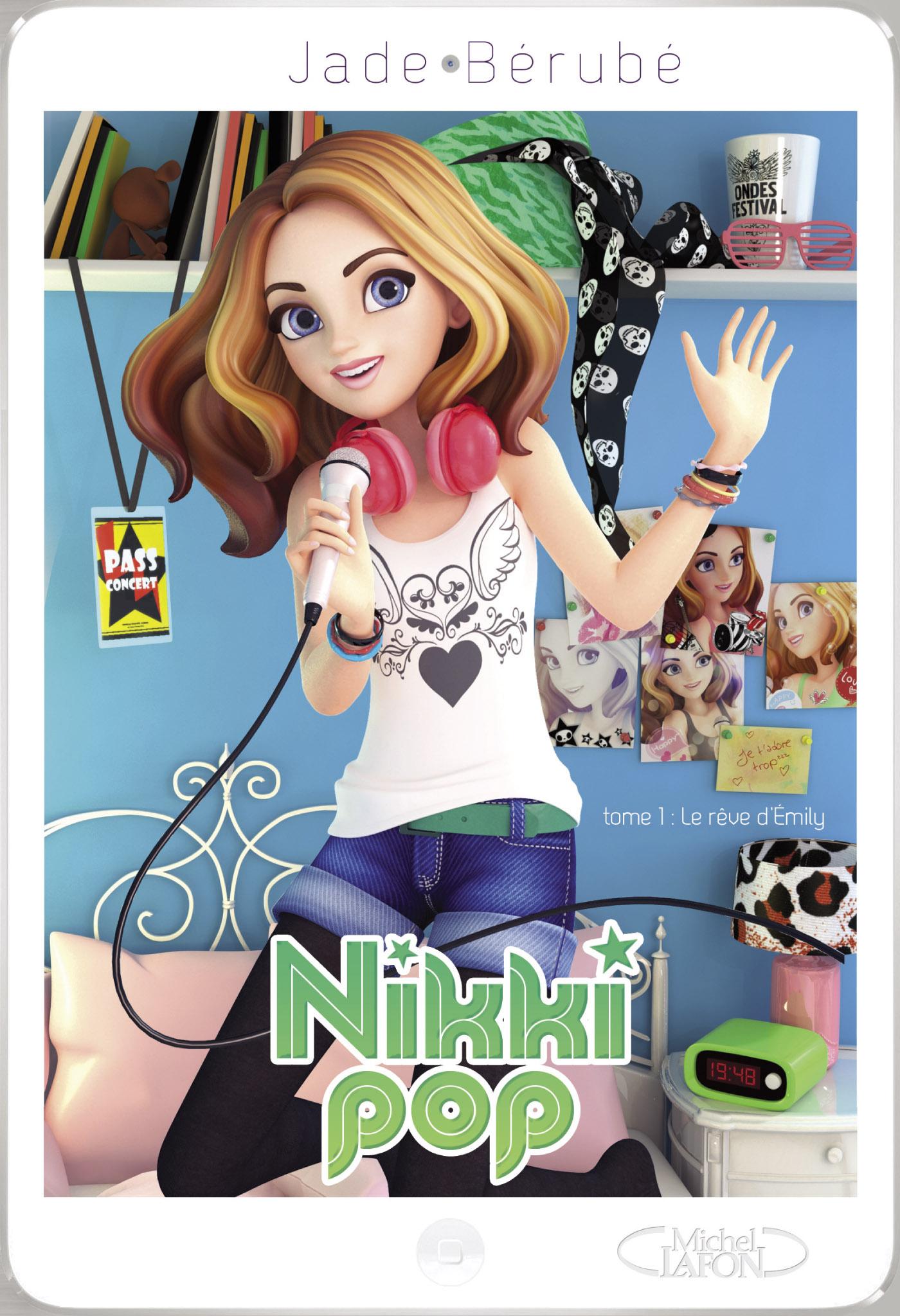 Nikki Pop Tome 1 : Le rêve d'Émily