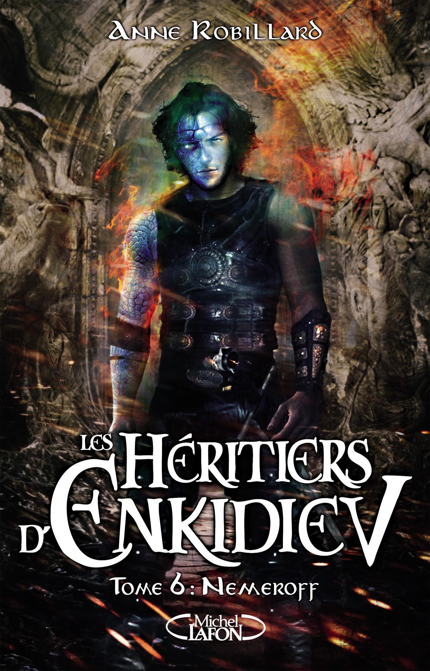 Les Héritiers d'Enkidiev Tome 6 : Nemeroff