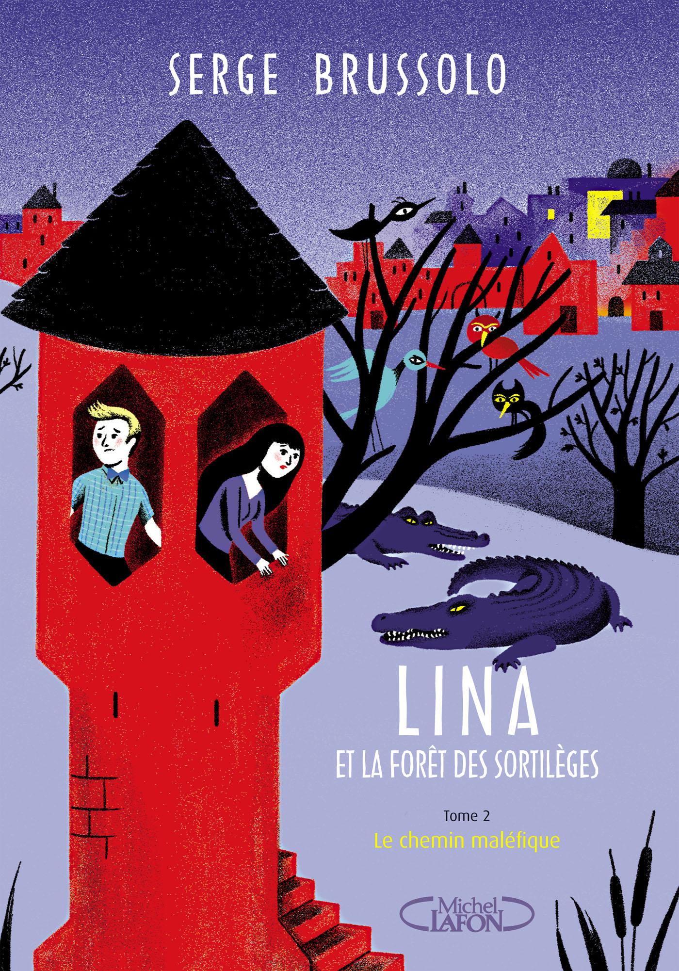 Lina et la Forêt des Sortilèges – Tome 2 : La ville invisible