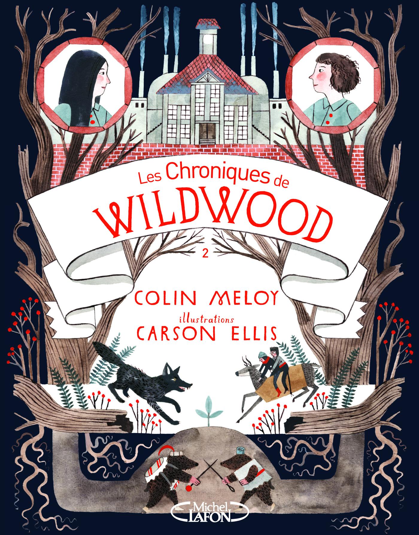 Les Chroniques de Wildwood Livre 2