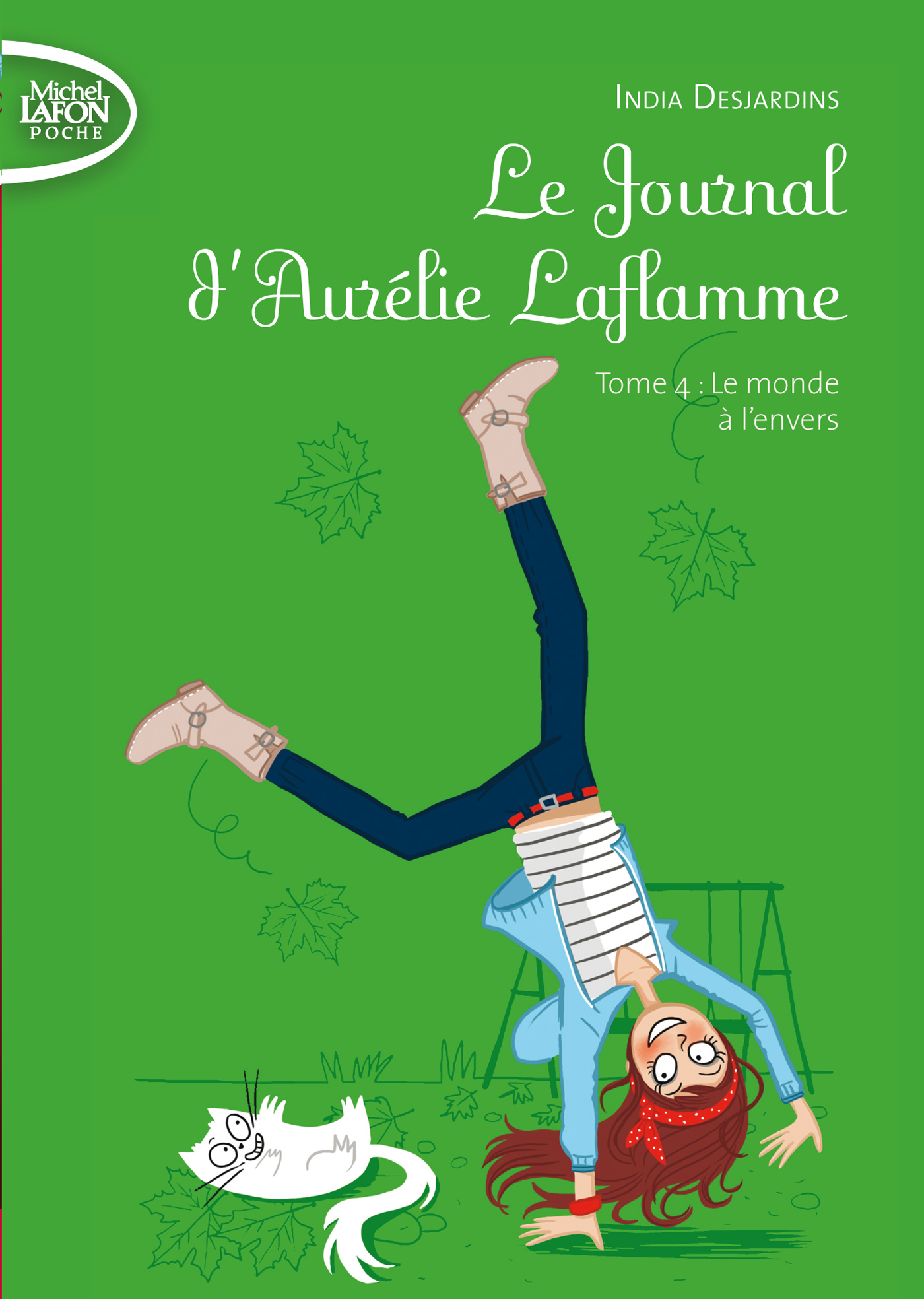 Le Journal d'Aurélie Laflamme Tome 4 : Le monde à l'envers – POCHE