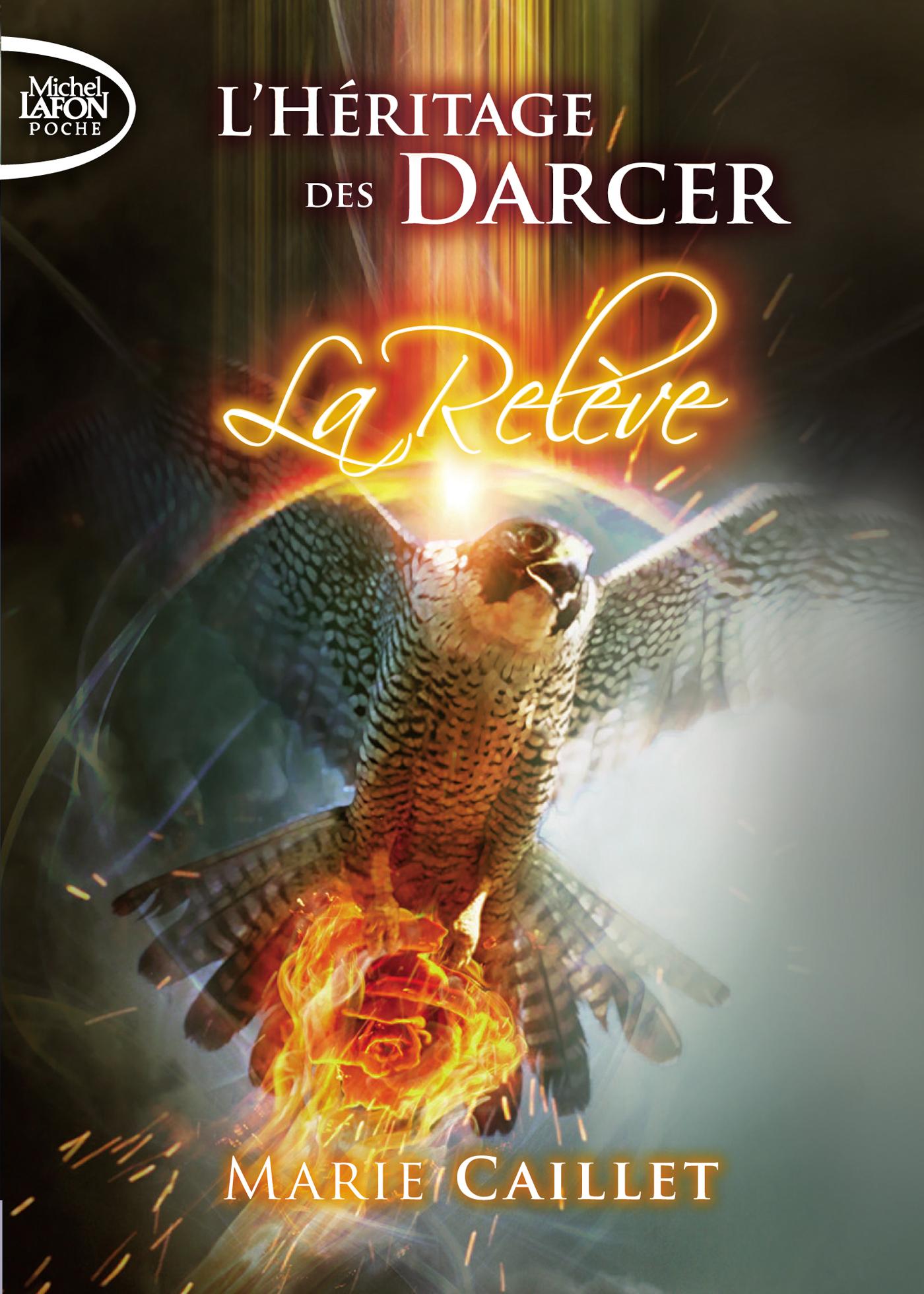 L'Héritage Des Darcer Tome 3 : La Relève – POCHE