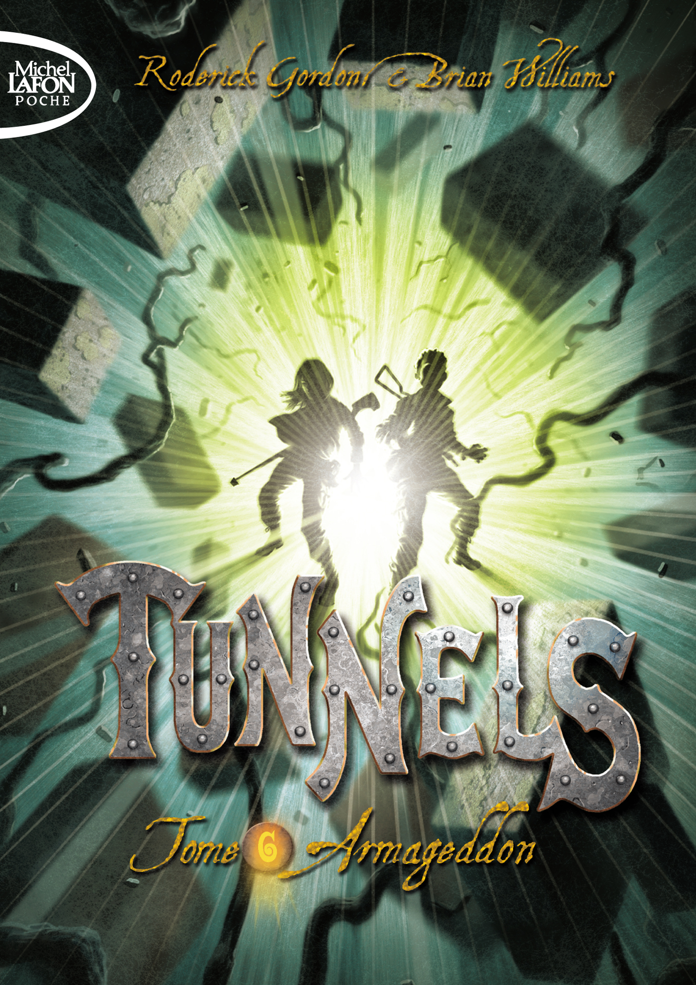 Tunnels Tome 6 : Armageddon – POCHE