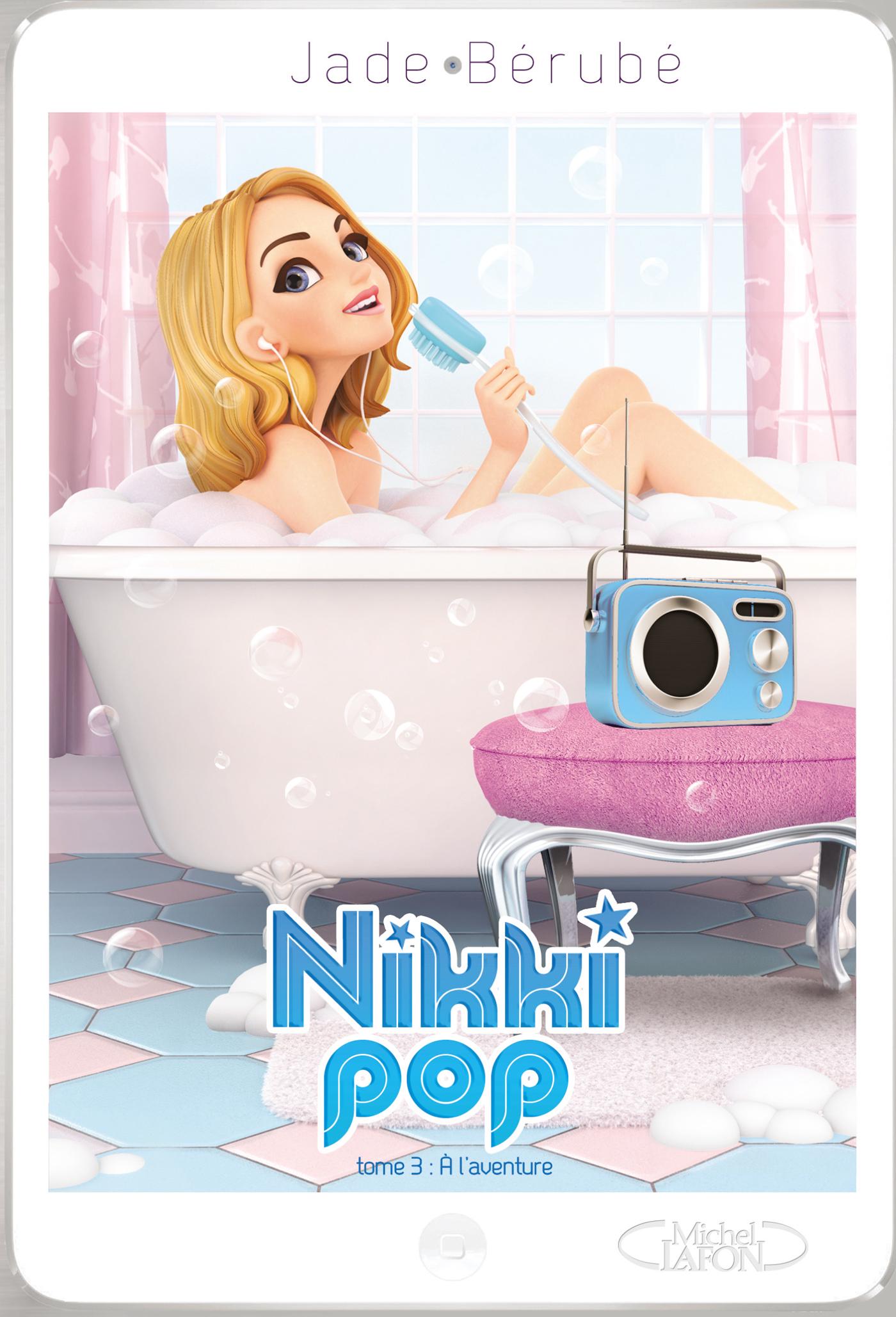 Nikki pop Tome 3 : À l'aventure