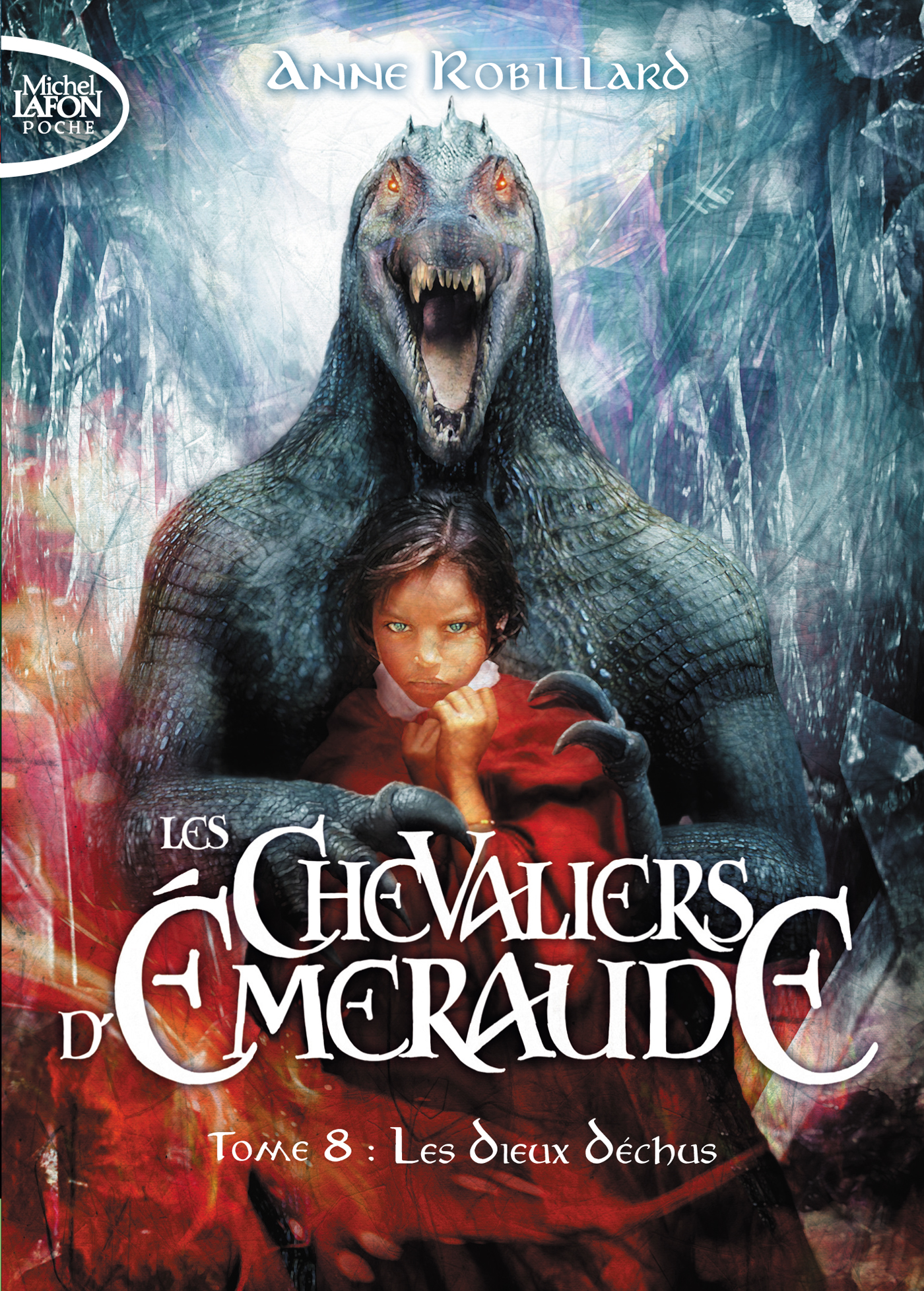 Les Chevaliers D'Émeraude Tome 8 : Les Dieux Déchus – POCHE