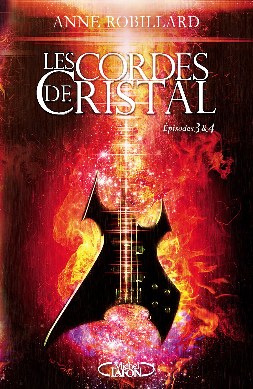 Les Cordes de Cristal – Épisodes 3 et 4