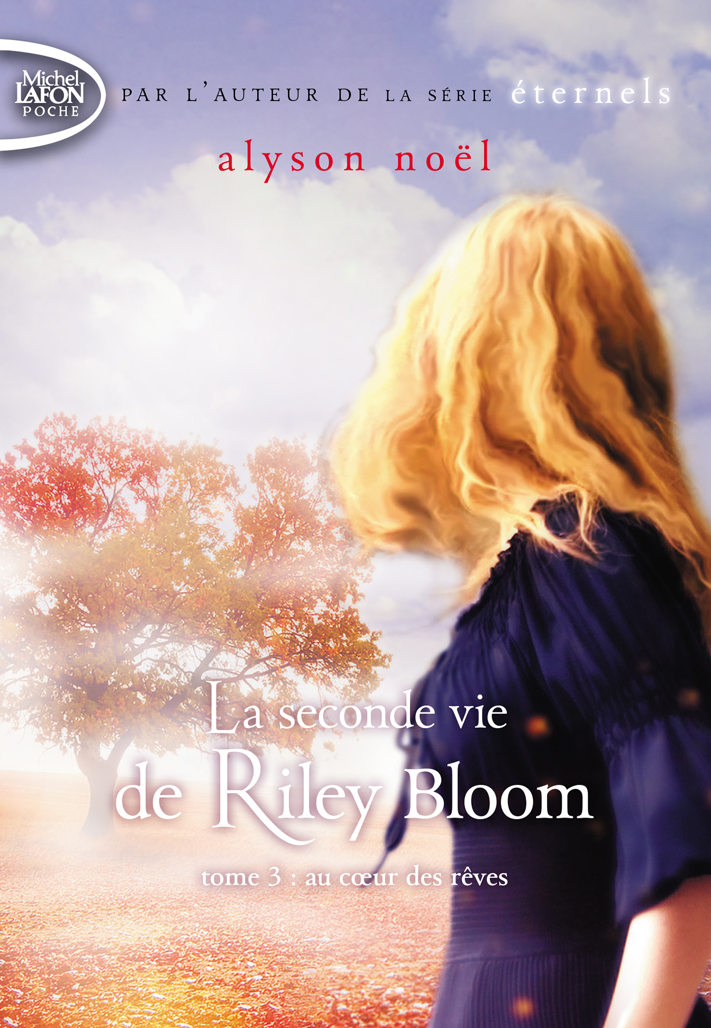 La seconde vie de Riley Bloom – tome 3 au coeur des rêves – Poche