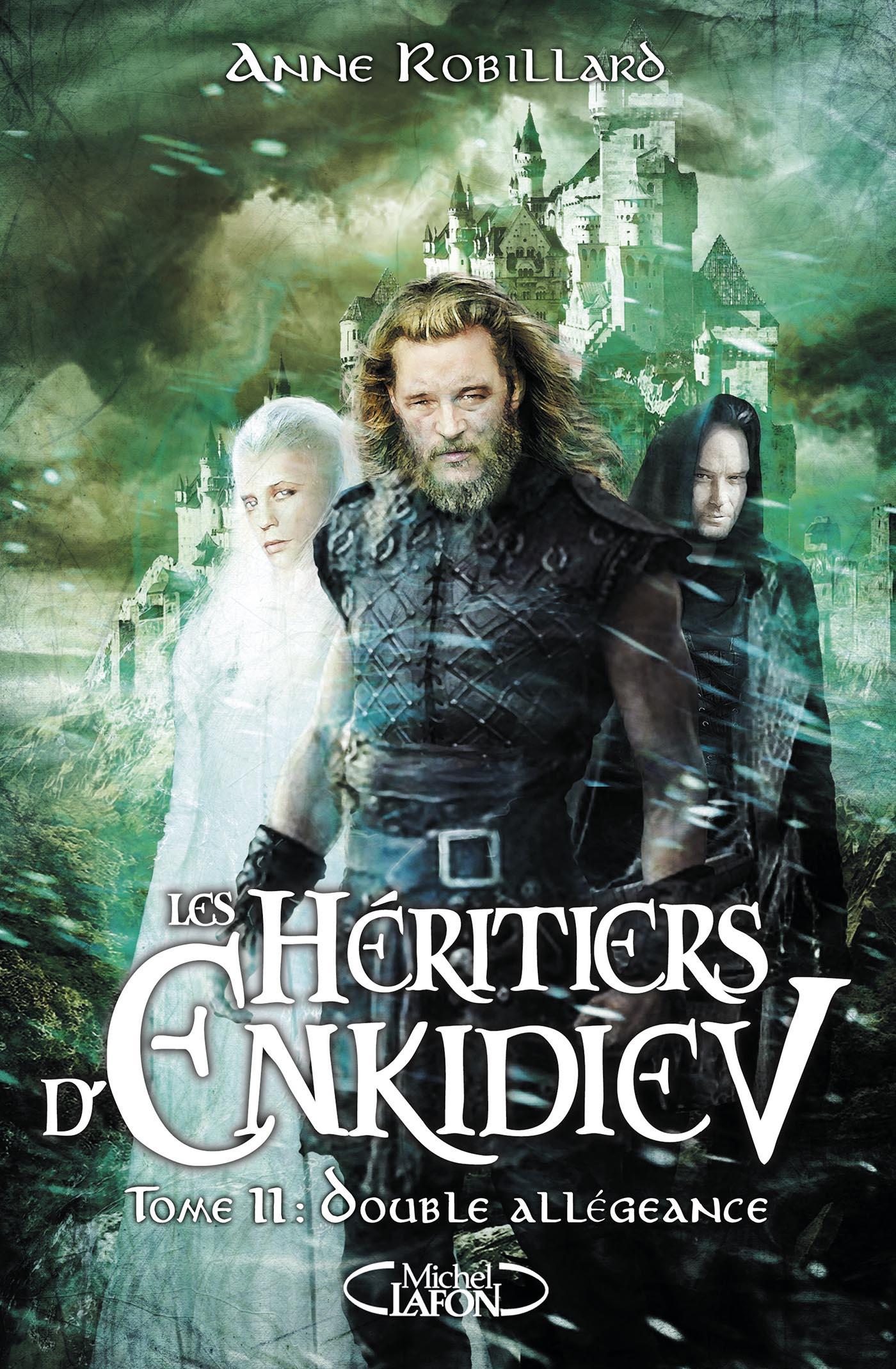 Les héritiers d'Enkidiev – Tome 11: double allégeance