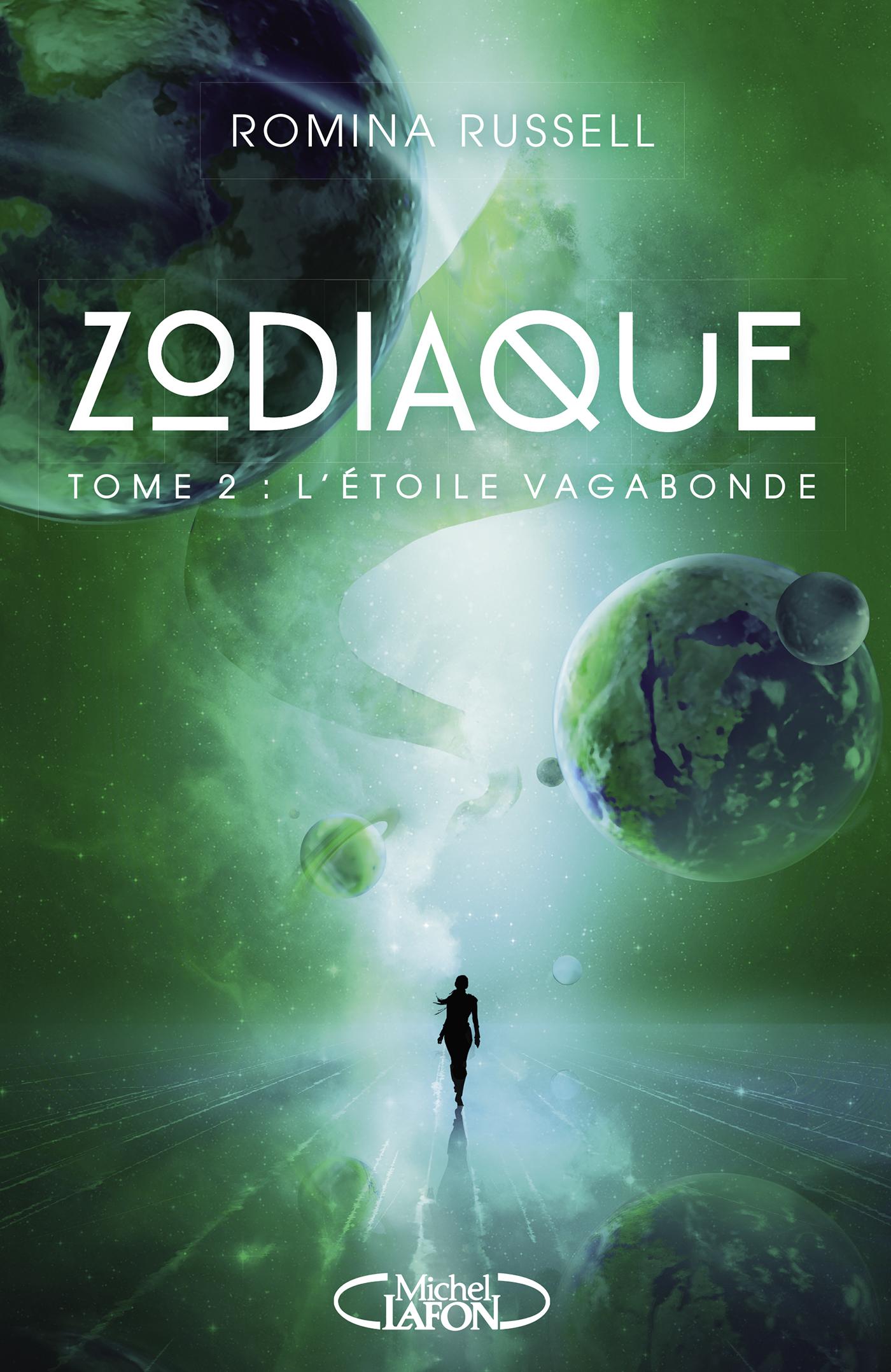 Zodiaque – Tome 2: L'étoile vagabonde