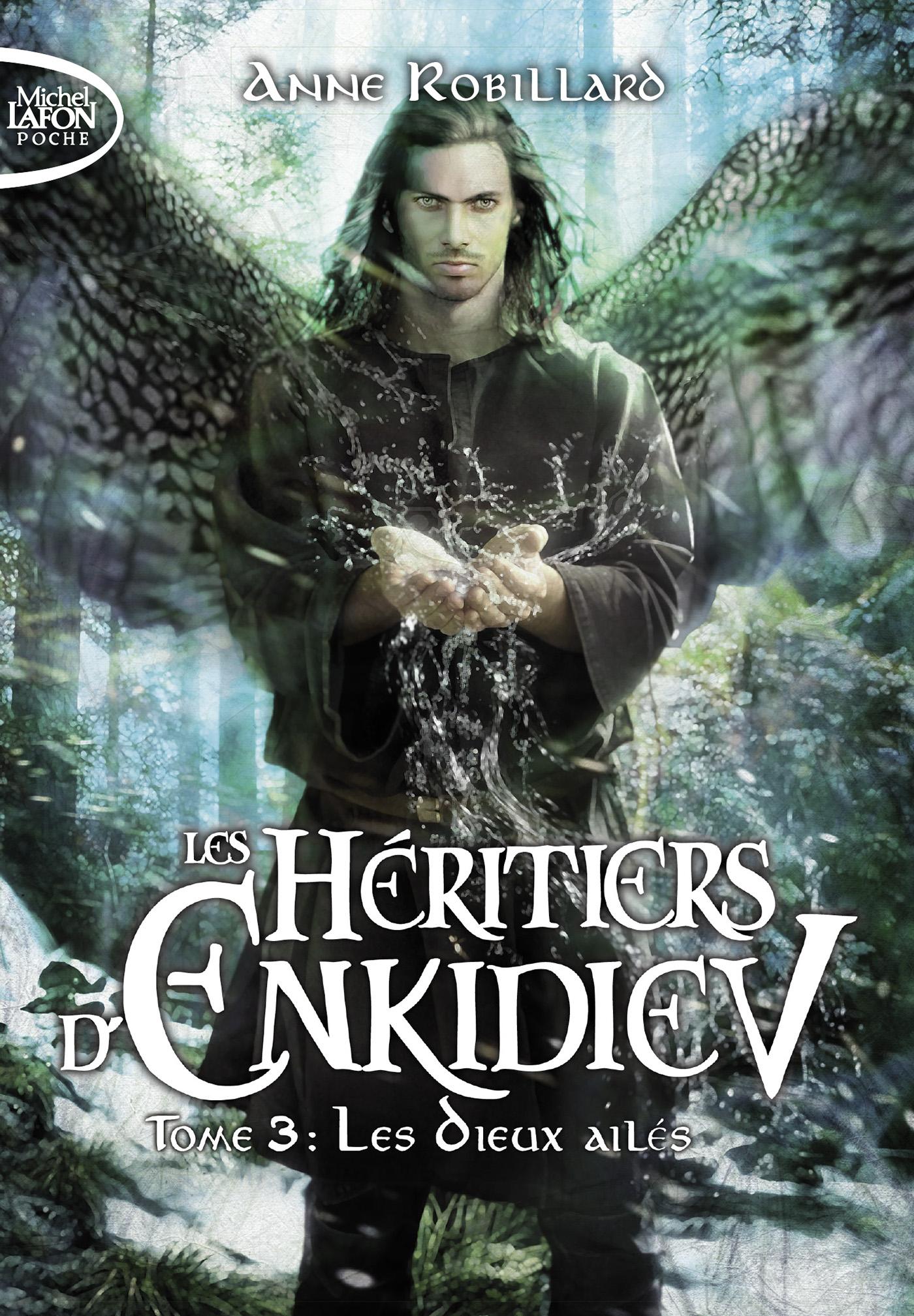 Les héritiers d'Enkidiev – Tome 3 : Les Dieux ailés