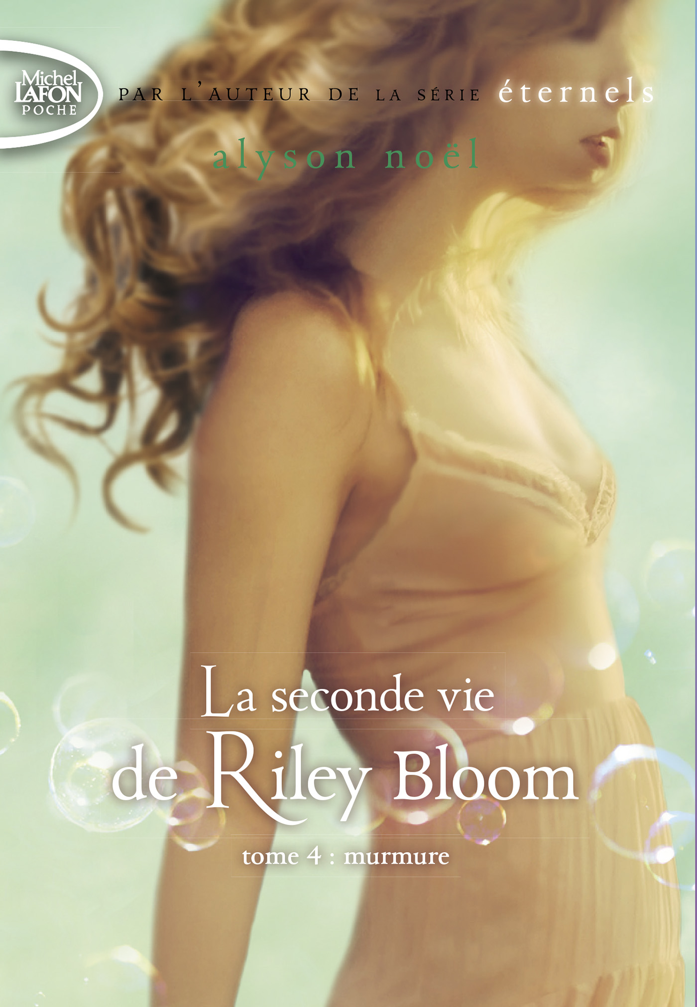 La Seconde Vie de Riley Bloom – Tome 4 : murmure