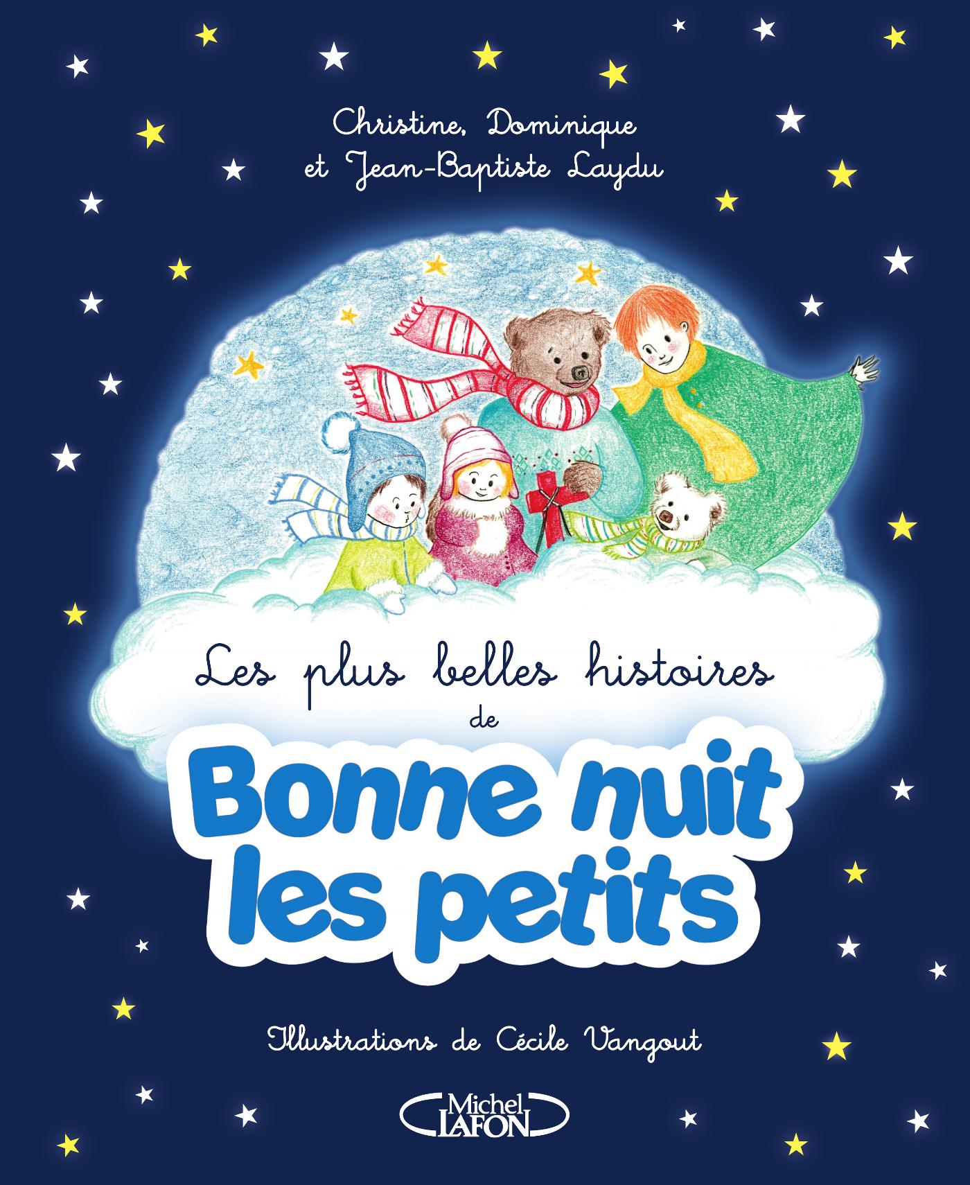 Les plus belles histoires de Bonne nuit les petits