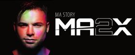 Tournée Ma2x : Ma story