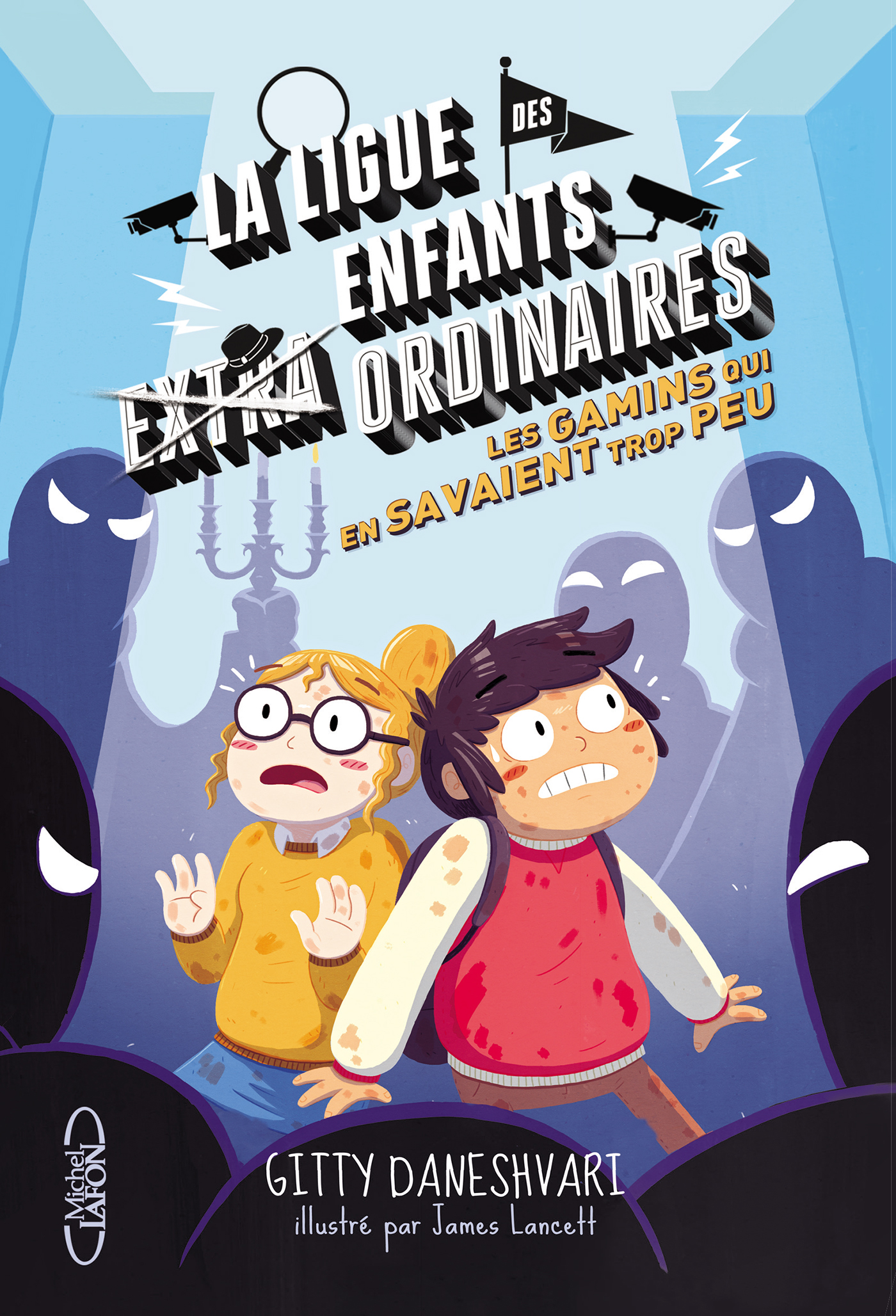 LA LIGUE DES ENFANTS ORDINAIRES – Tome 3