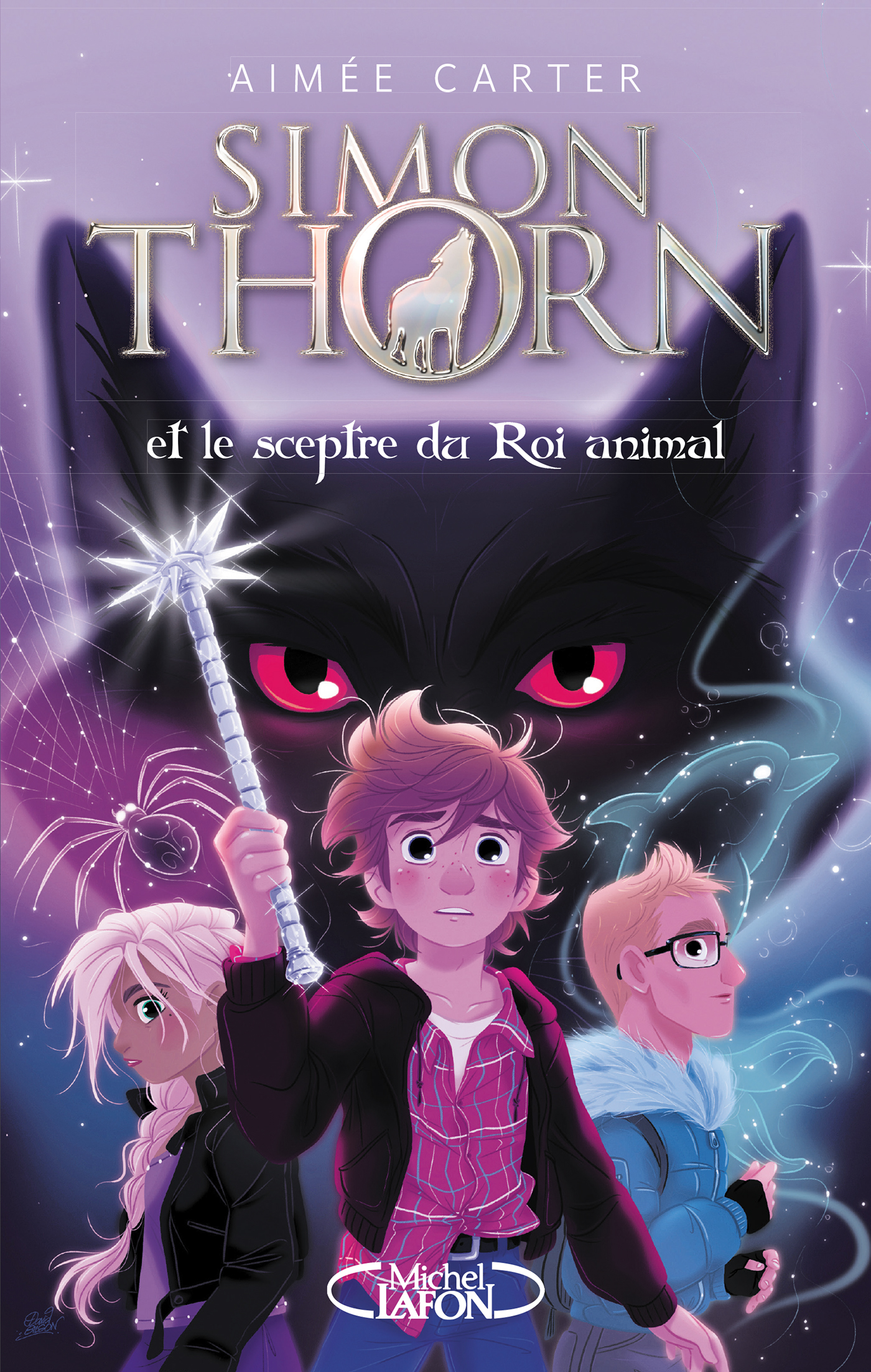 SIMON THORNE ET LE SCEPTRE DU ROI ANIMAL