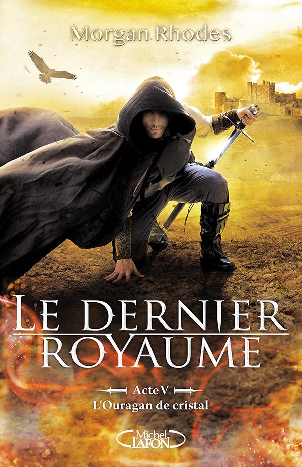 LE DERNIER ROYAUME – ACTE 5