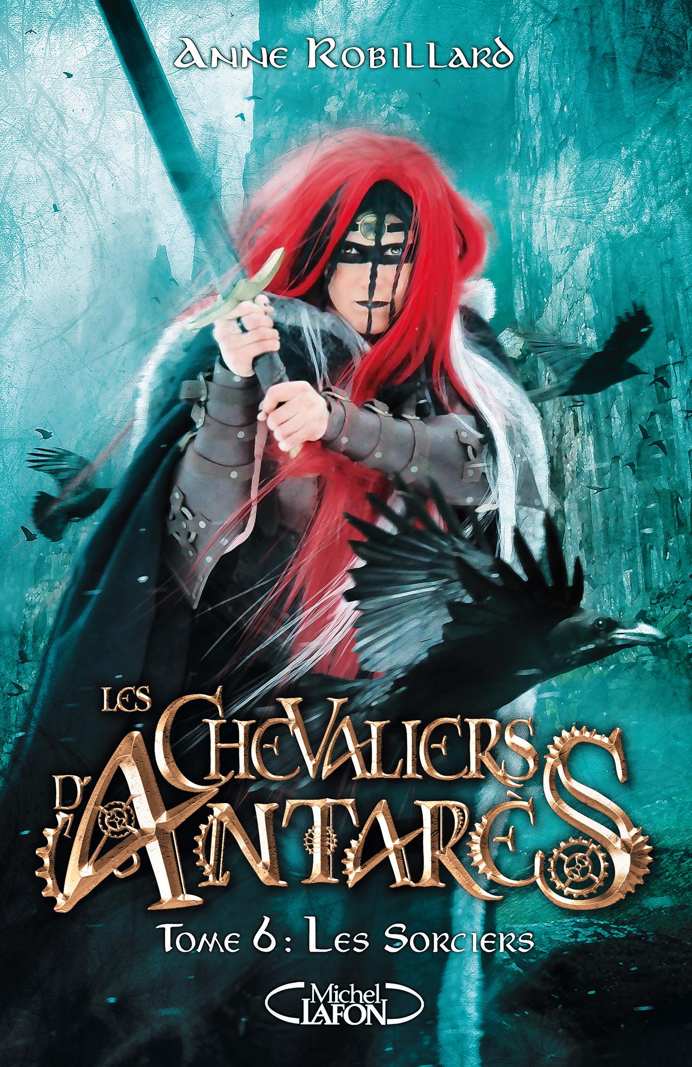 LES CHEVALIERS D'ANTARÈS – Tome 6