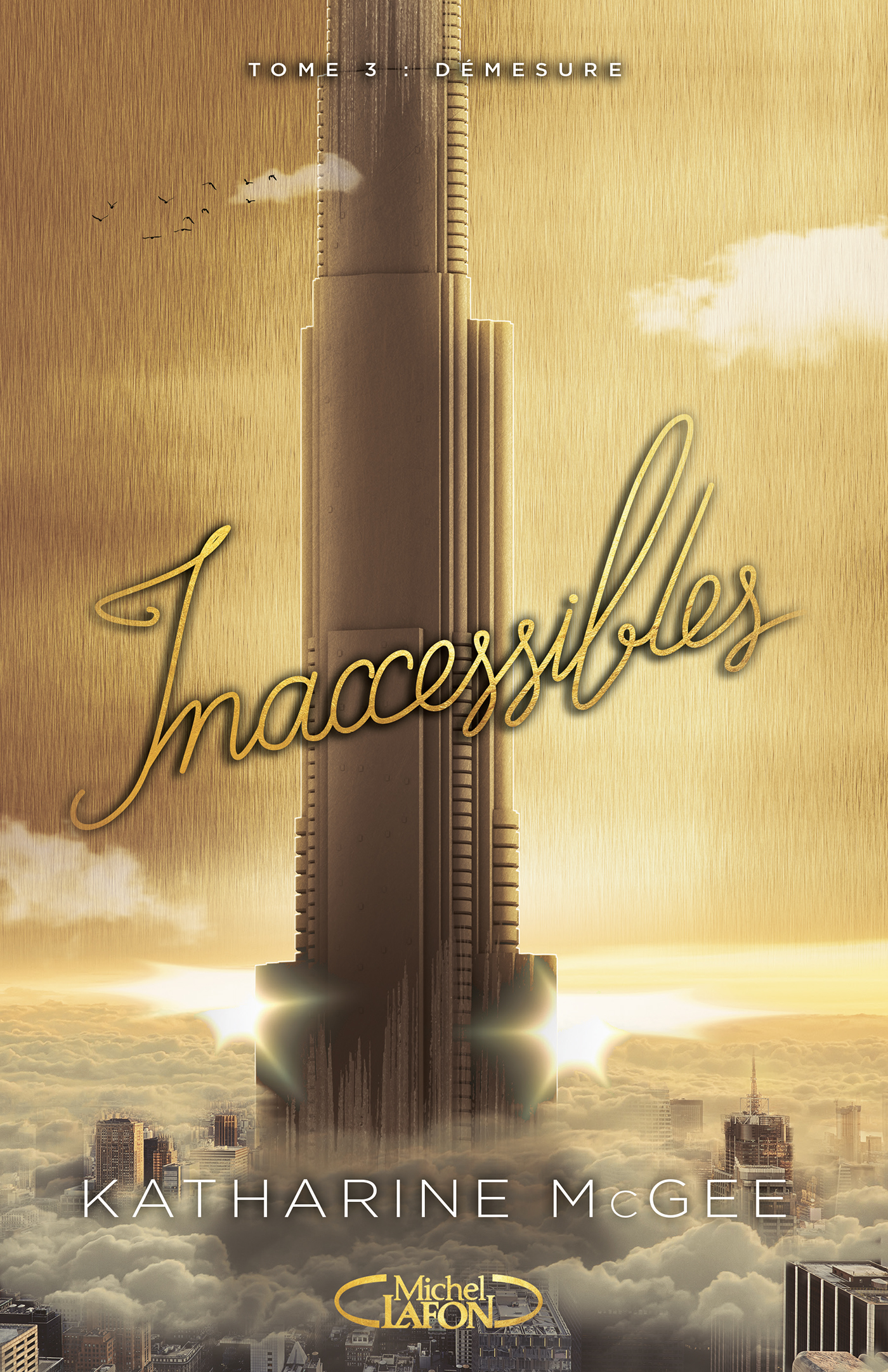 INACCESSIBLES – TOME 3