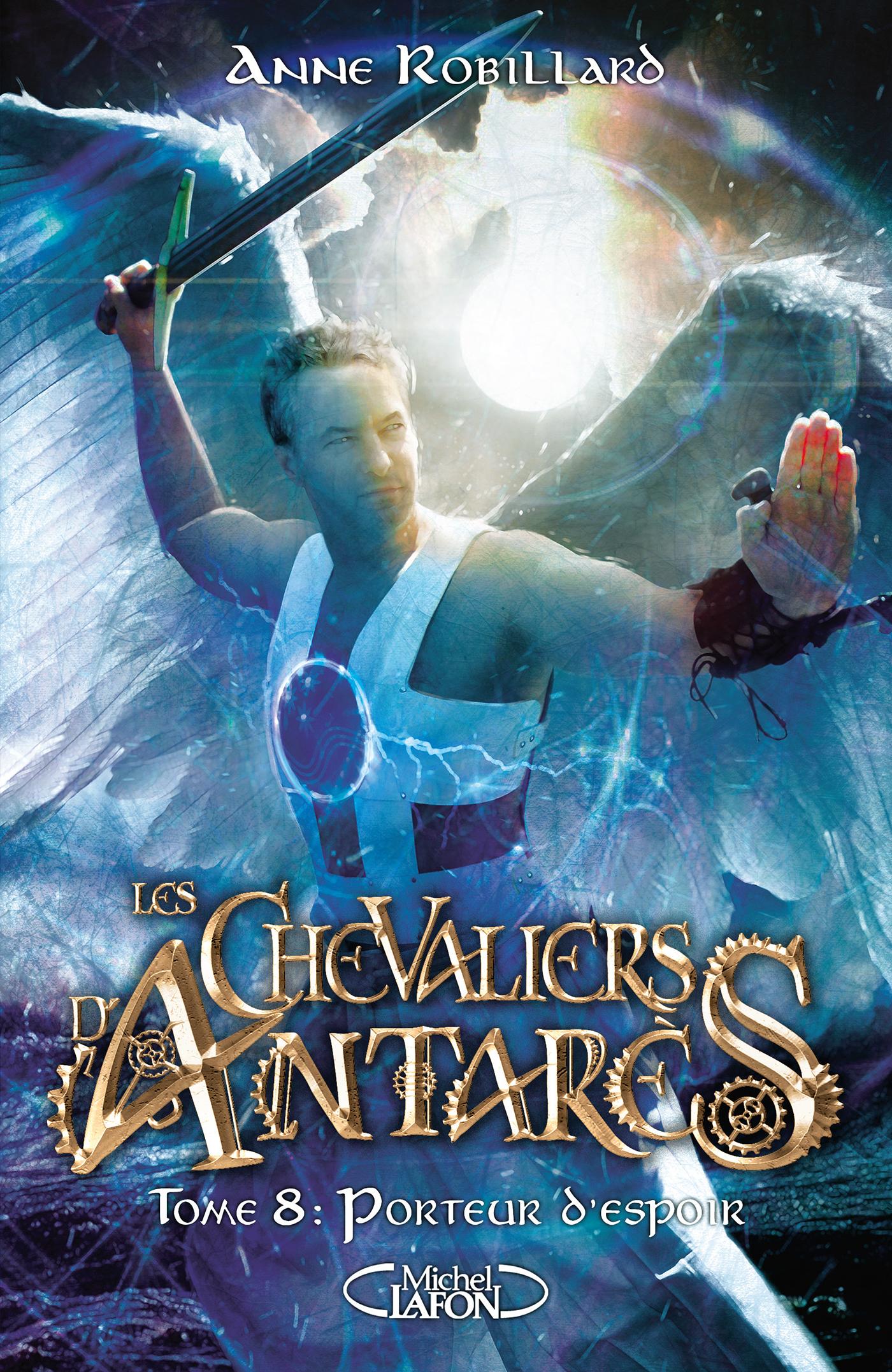 Les chevaliers d'Antarès – tome 8