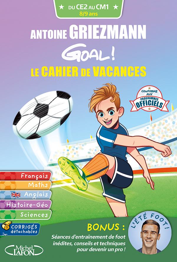 GOAL ! – LE CAHIER DE VACANCES DU CE2 AU CM1