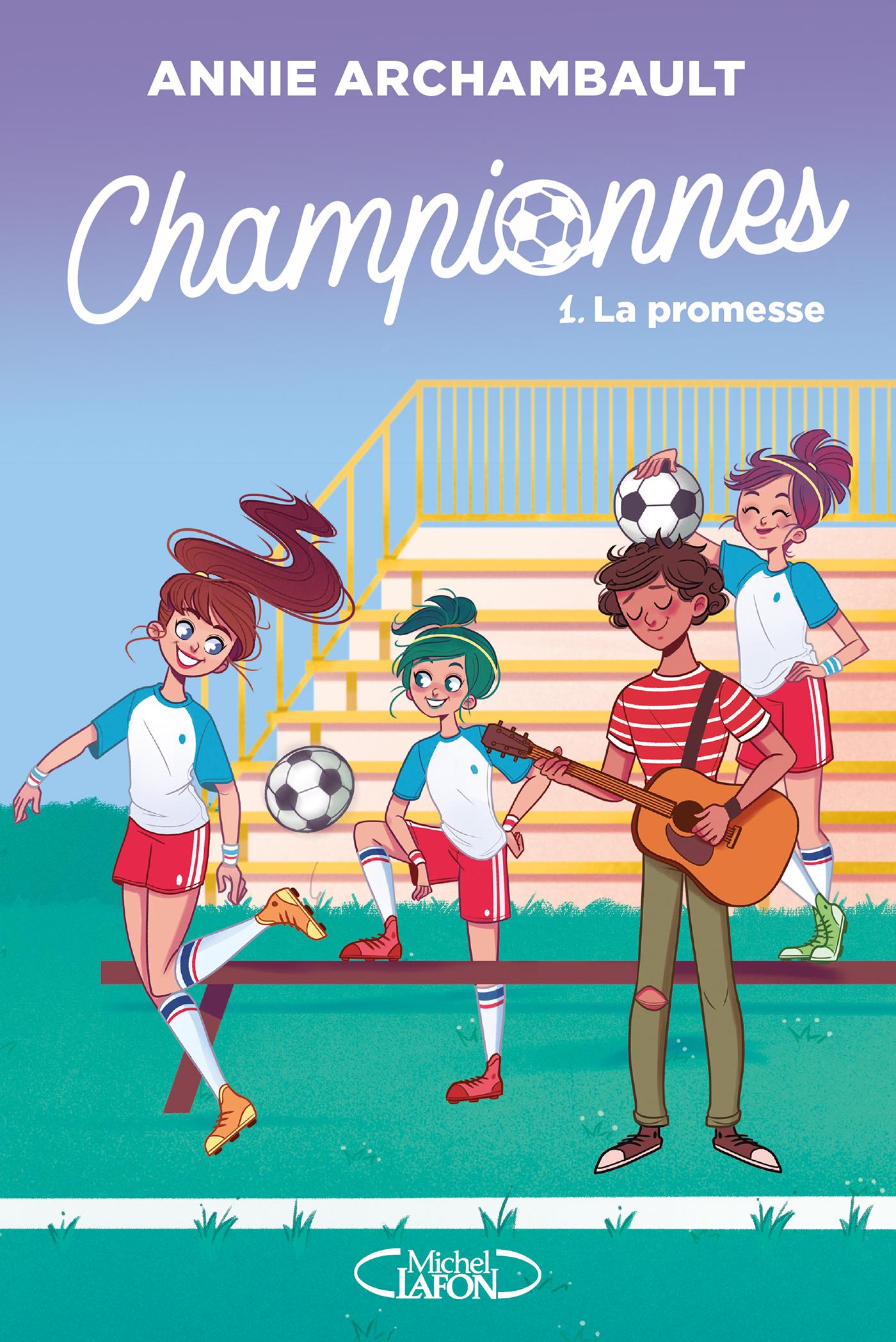 Championnes – tome 1