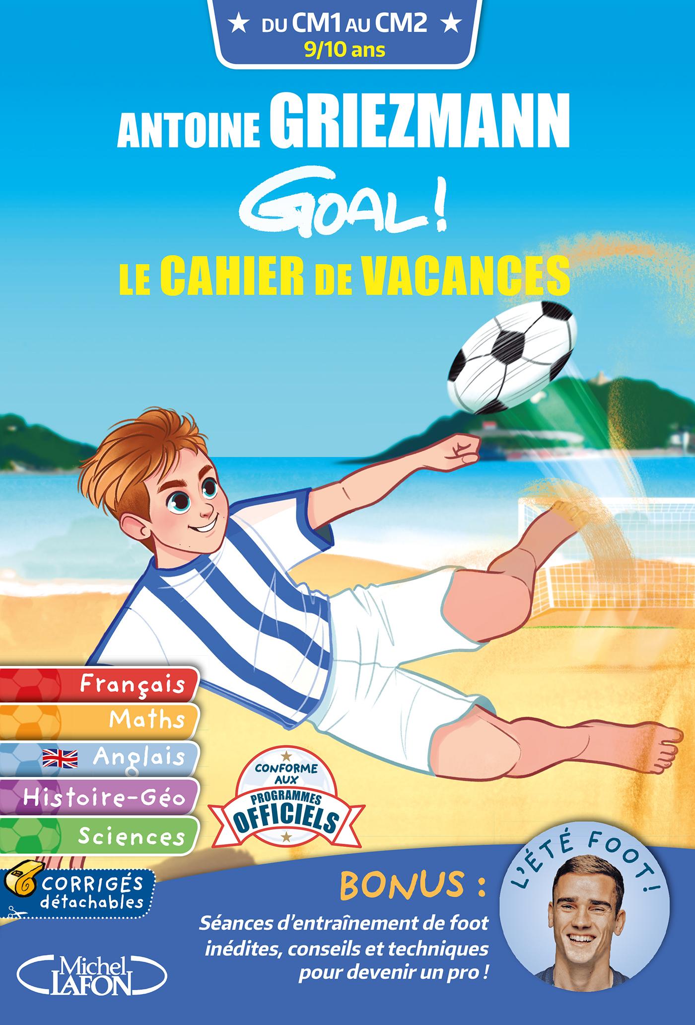 GOAL ! – LE CAHIER DE VACANCES DU CM1 AU CM2