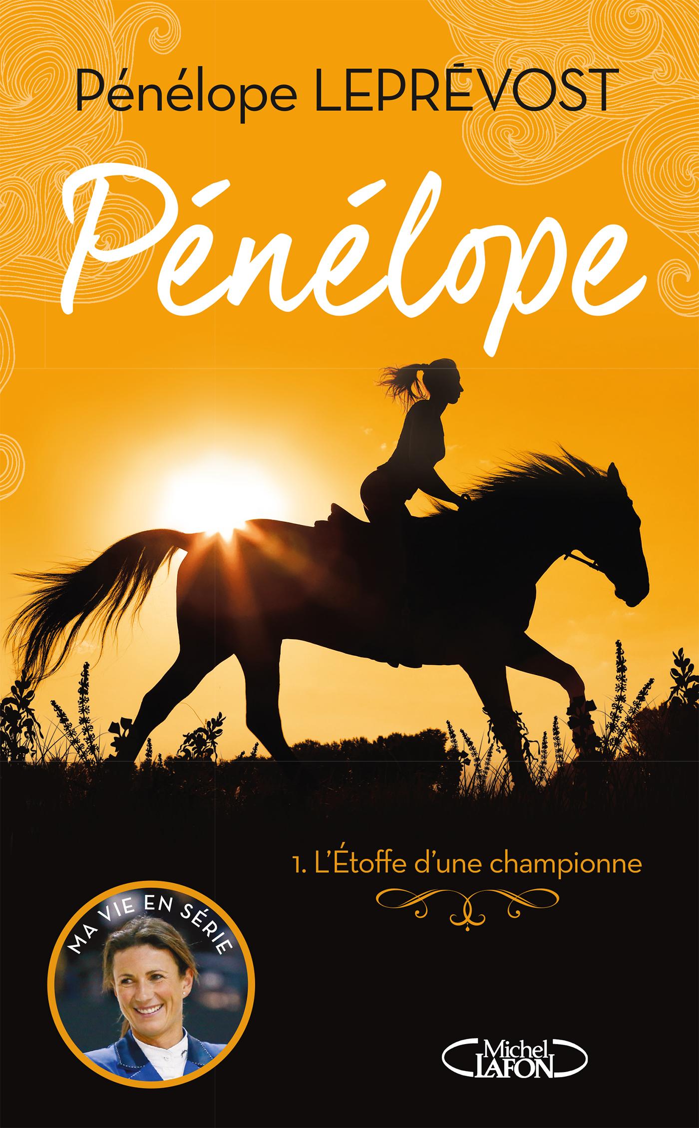 PÉNÉLOPE – tome 1 Les débuts d'une championne