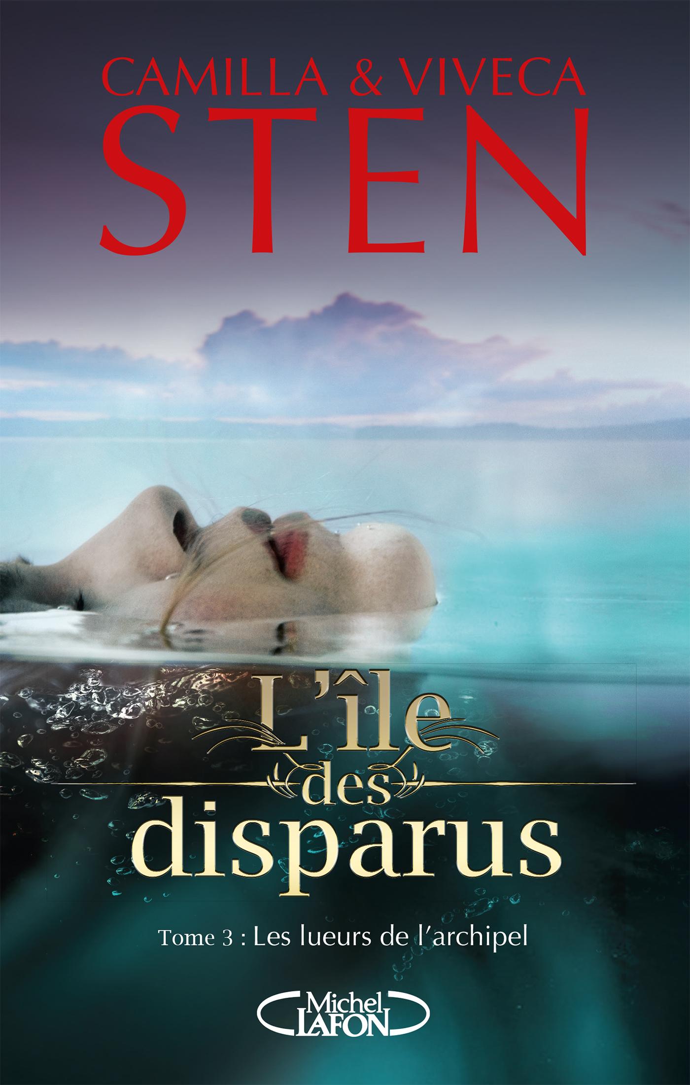 L'ILE DES DISPARUS – TOME 3