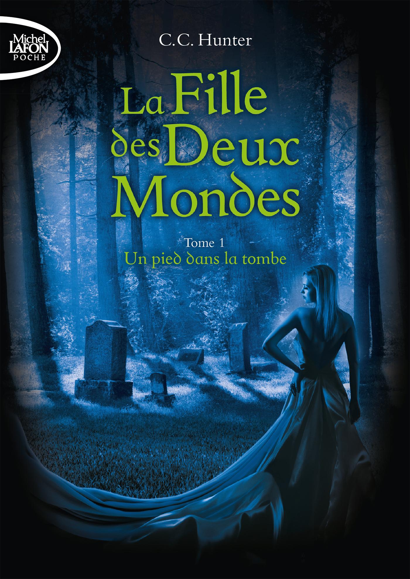 LA FILLE DES DEUX MONDES – TOME 1