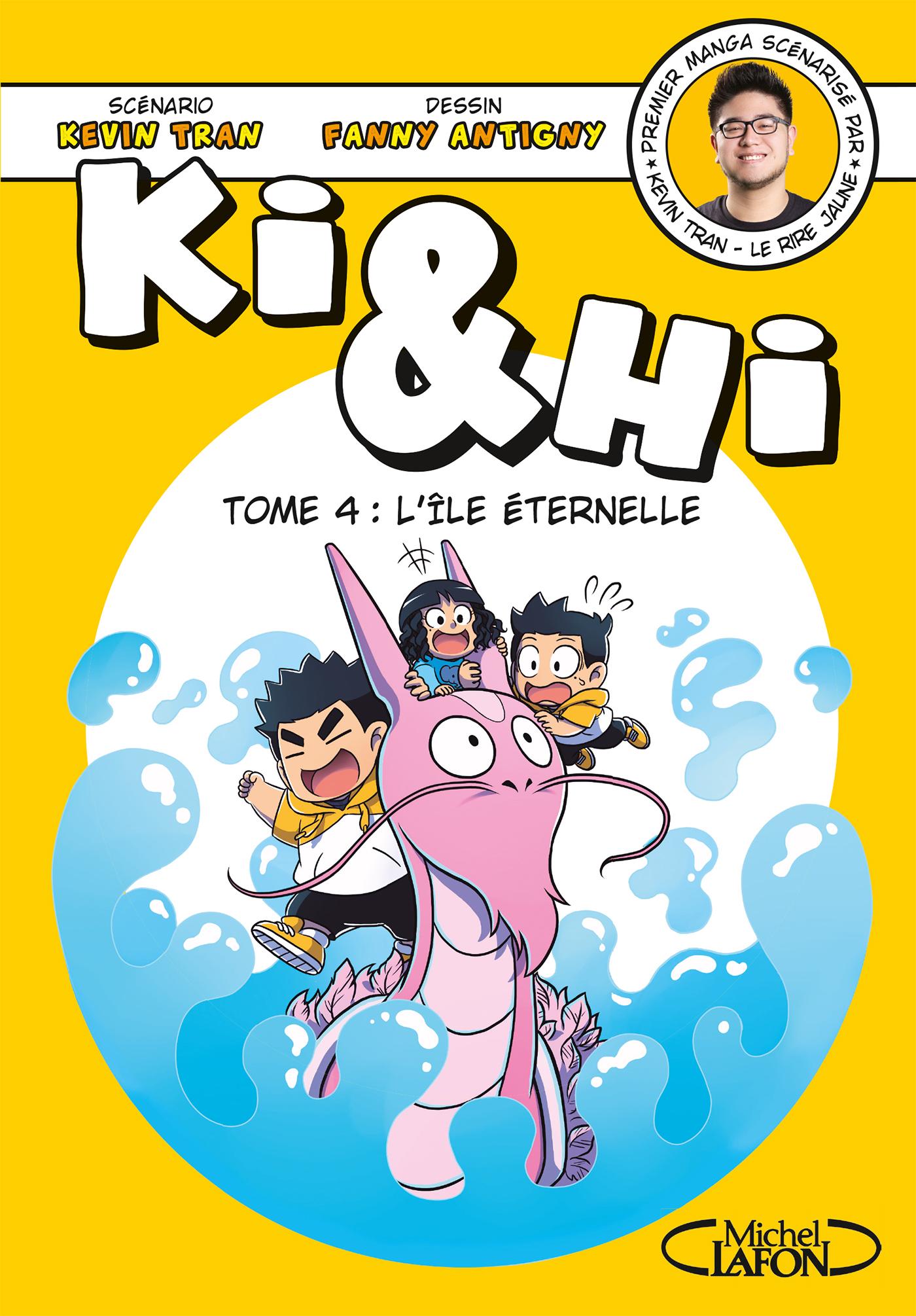 Ki & Hi – Tome 4 : L'île éternelle
