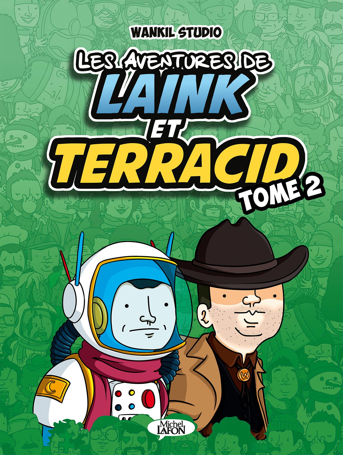 LES AVENTURES DE LAINK ET TERRACID – T2