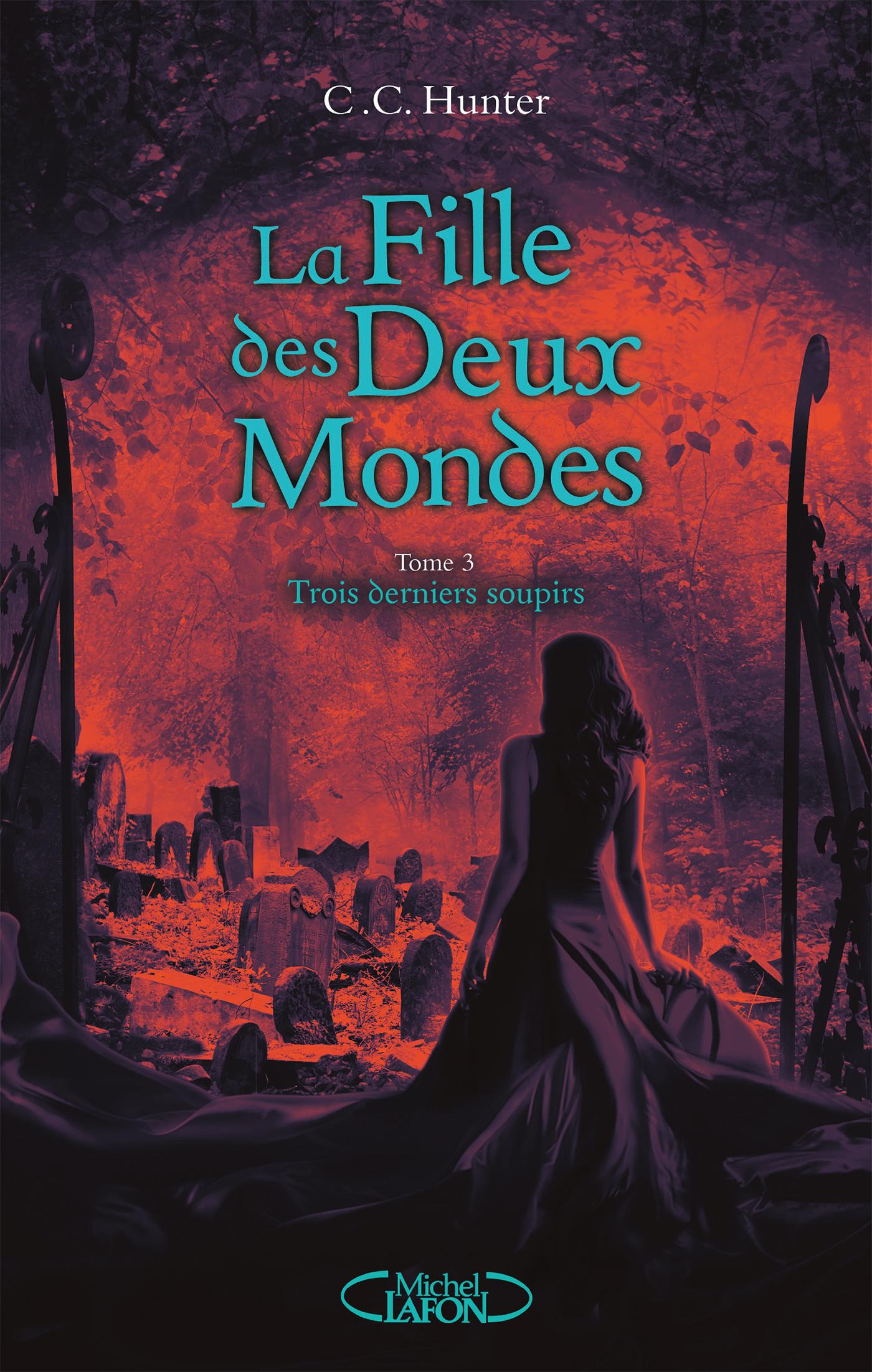 LA FILLE DES DEUX MONDES – TOME 3