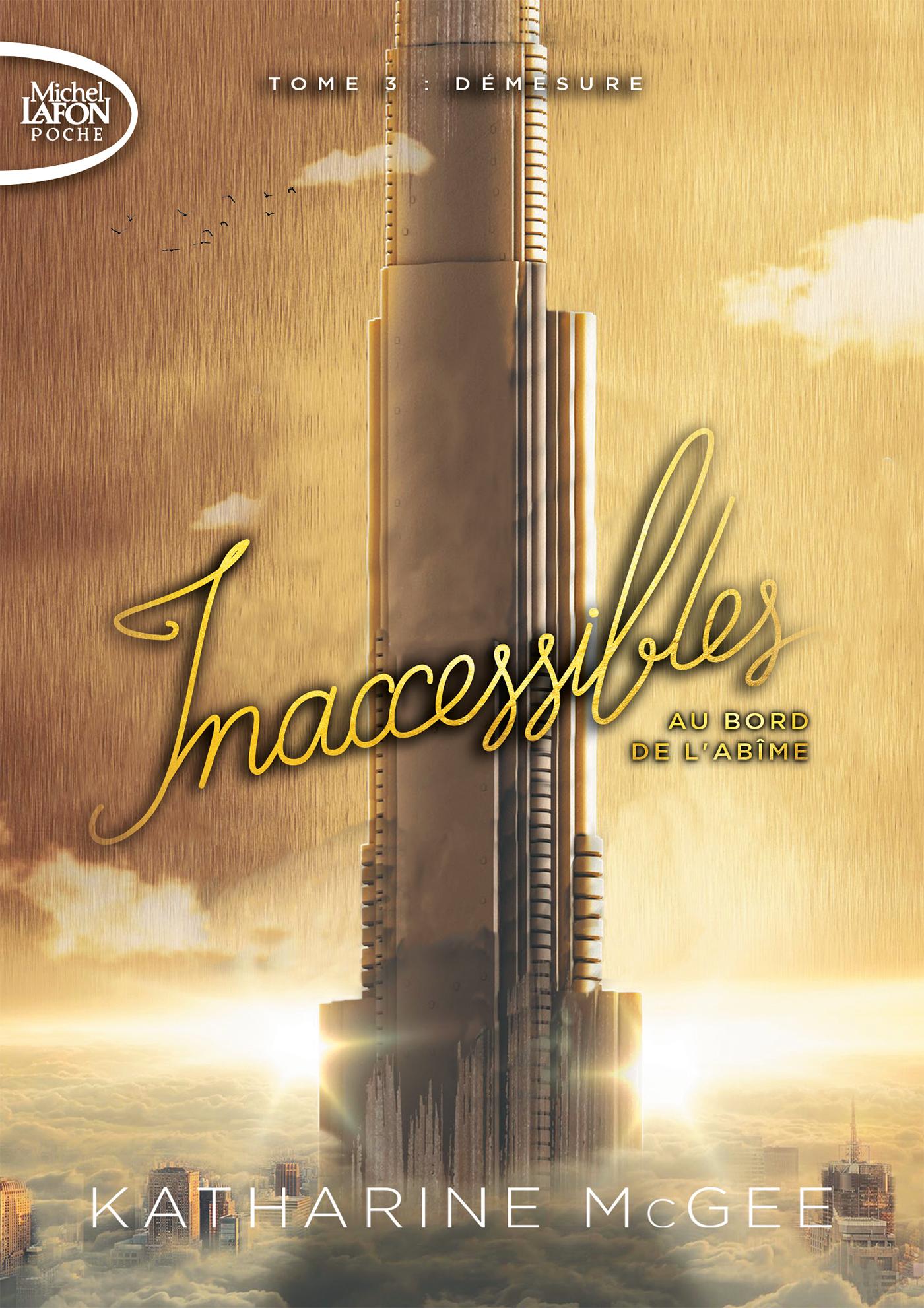 INACCESSIBLES – TOME 3 (Poche)