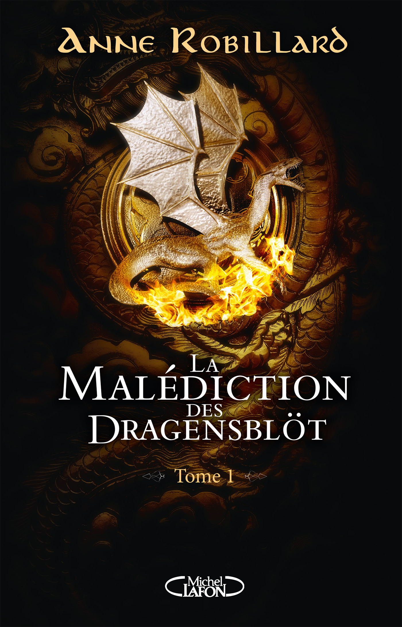 LA MALÉDICTION DES DRAGENSBLÖT – TOME 1