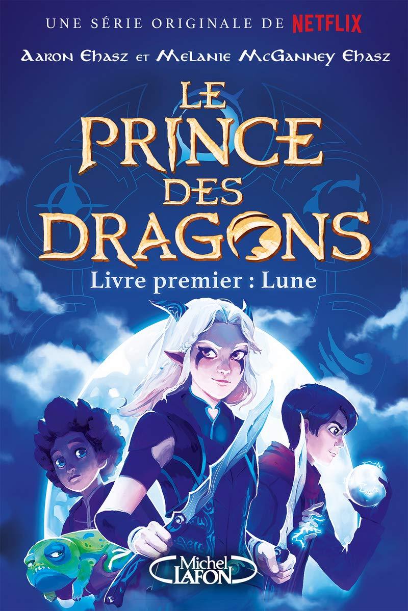 LE PRINCE DES DRAGONS – TOME 1