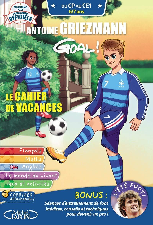 GOAL ! LE CAHIER DE VACANCES CP-CE1