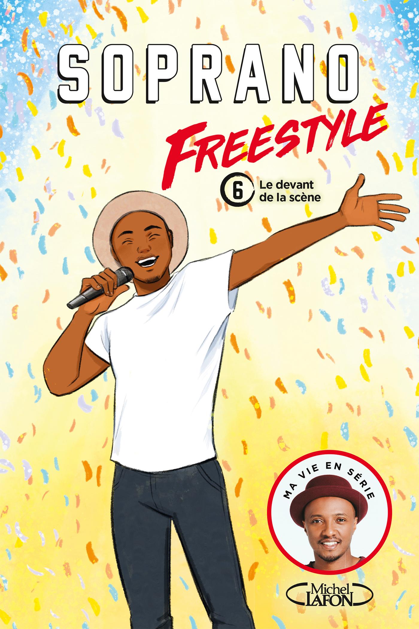 FREESTYLE – TOME 6 LE DEVANT DE LA SCÈNE